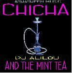 Chicha And The Mint Tea 1   Dj aLiLoO