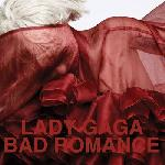 Lady gaga   Bad romance (2 Titres)
