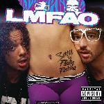 LMFAO   Sorry For Party Rocking (Deluxe Edition)