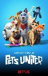Pets United : L'union fait la force FRENCH WEBRIP