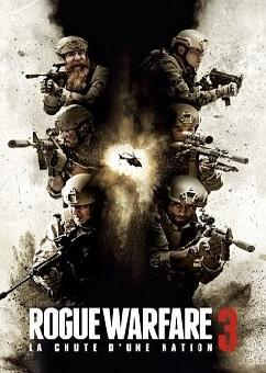 Rogue Warfare 3 : La chute d'une nation FRENCH DVDRIP