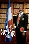 Tout Simplement Noir FRENCH BluRay 720p