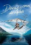 Donne-moi des ailes FRENCH DVDRIP
