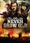 Never Grow Old FRENCH DVDRIP