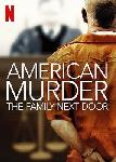 American Murder: The Family Next Door FRENCH WEBRIP