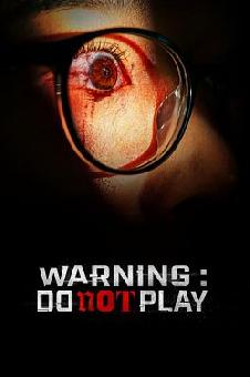 Warning : Do Not Play FRENCH WEBRIP 720p