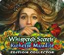 Whispered Secrets - Richesse Maudite Edition Collector 2019