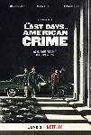 The Last Days of American Crime FRENCH WEBRIP 720p
