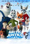 Arctic Justice : Thunder Squad FRENCH BluRay 1080p