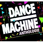 Dance machine anthologie