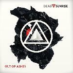 Dead By Sunrise   Out Of Ashes (2009)