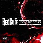 Red Cafe   Above The Cloudz (2011)