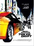Fast And Furiuos : Tokyo Drift