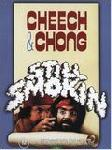 Cheech & Chong : still smokin