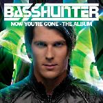 Basshunter Now Your re Gone