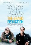 The Grand Seduction ( La grande séduction )