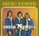 Chick n Swell   Victo Power