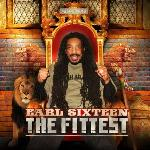 Earl Sixteen   The Fittest (2011)