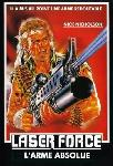 Laser Force, L Arme Absolue