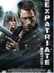 The Expatriate FRENCH DVDRIP AC3 2012